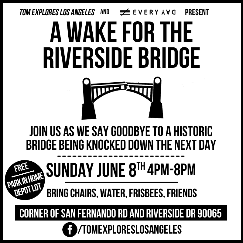 Flier for this Sunday's Wake for the Riverside-Figueroa Bridge in Northeast L.A.