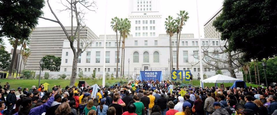 Raise the Wage rally at Los Angeles City Hall. Image via Raise the Wage